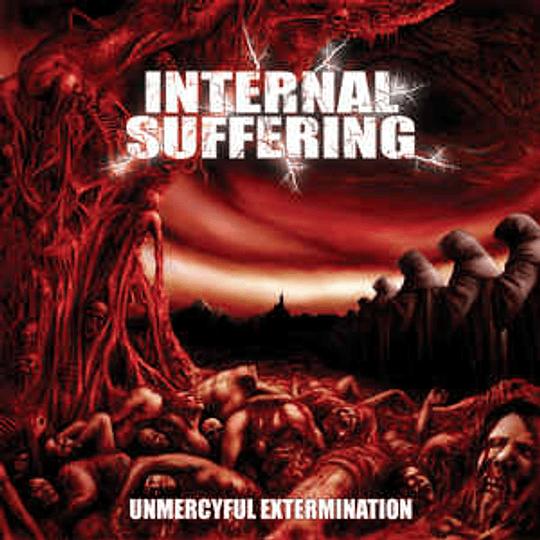 Internal Suffering – Unmercyful Extermination CD