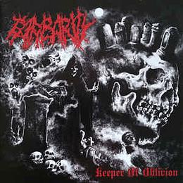 Barbarity – Keeper Of Oblivion CD