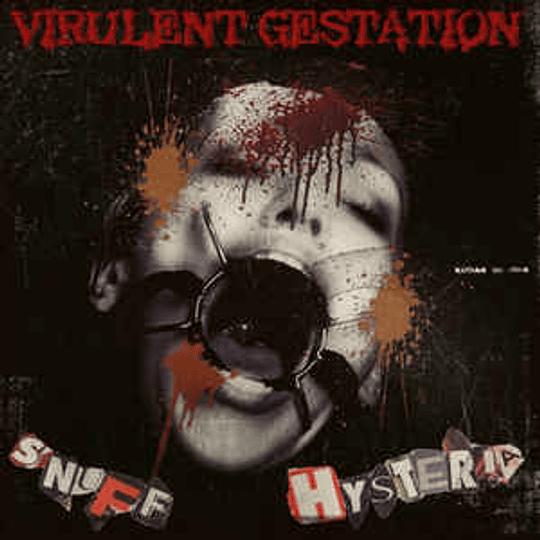 Virulent Gestation – Snuff Hysteria CD