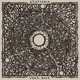 Atavisma / Void Rot – Split LP
