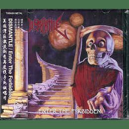 Dismantle  – Enter The Forbidden CD