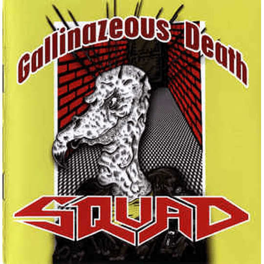 Squad  – Gallinazeous Death CD