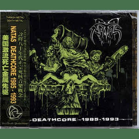 Natas  – Deathcore 1985-1993 2CDS
