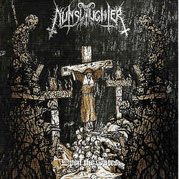 NunSlaughter – Open The Gates 3CDS