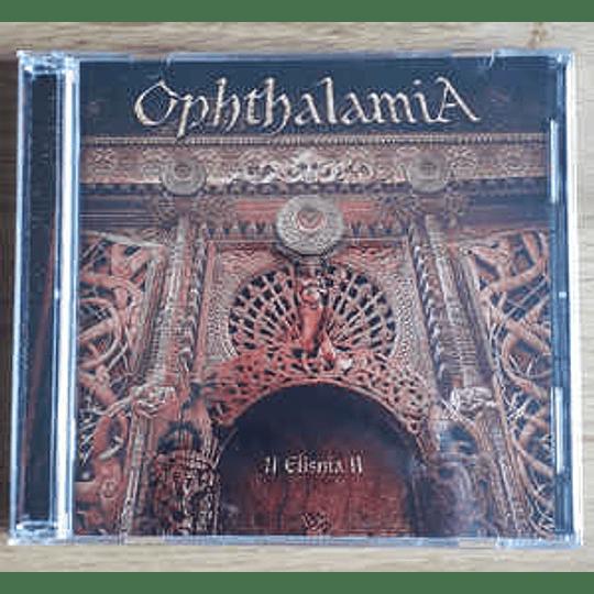 Ophthalamia – II Elishia II 2CDS