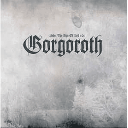 Gorgoroth – Under The Sign Of Hell 2011 LP