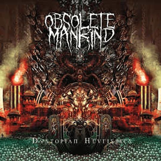 Obsolete Mankind – Dystopian Heuristics CD