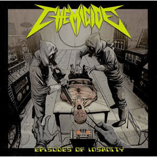 Chemicide – Episodes Of Insanity CD