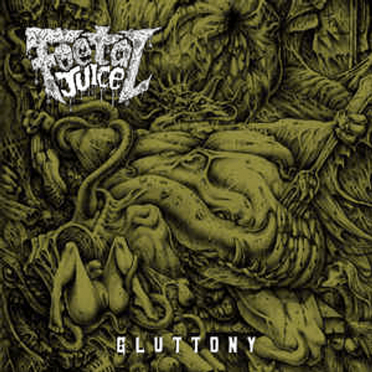 Foetal Juice – Gluttony CD