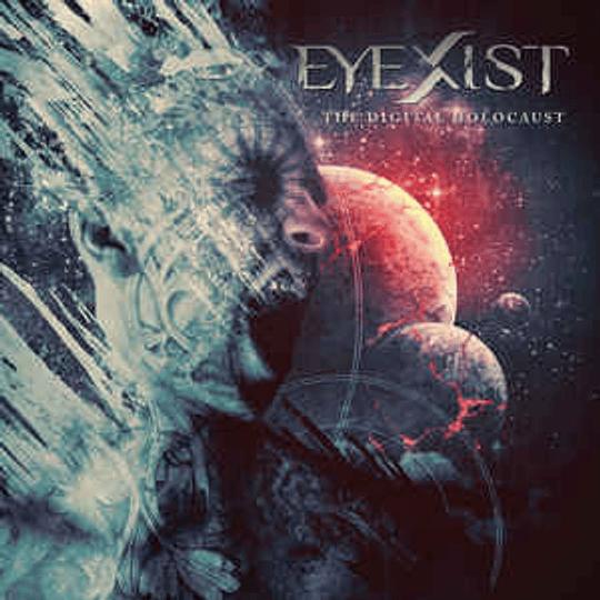 Eyexist – The Digital Holocaust CD