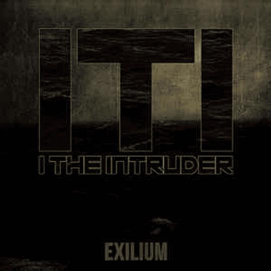 I The Intruder – Exilium MCD