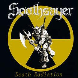 Soothsayer  – Death Radiation CD