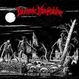 Demonic Manifestation – World Of Horror CD