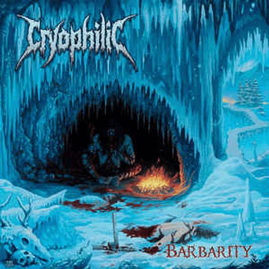 Cryophilic – Barbarity CD