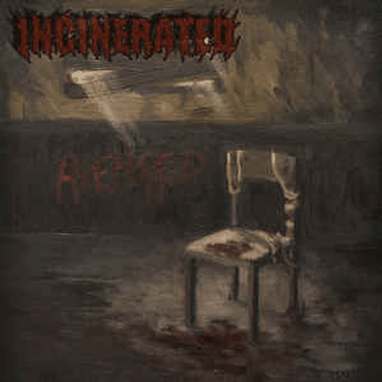 Incinerated  – Avenged CD