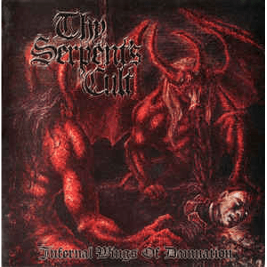 Thy Serpent's Cult – Infernal Wings Of Damnation CD