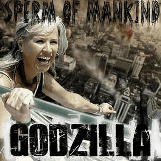 Sperm Of Mankind – Godzilla CD