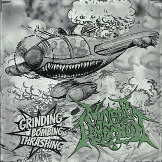 Nuclear Holocaust – Grinding Bombing Thrashing CD