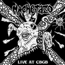 Machetazo – Live At CBGB - New York City CD