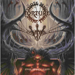 Those Who Bring The Torture – Piling Up CD