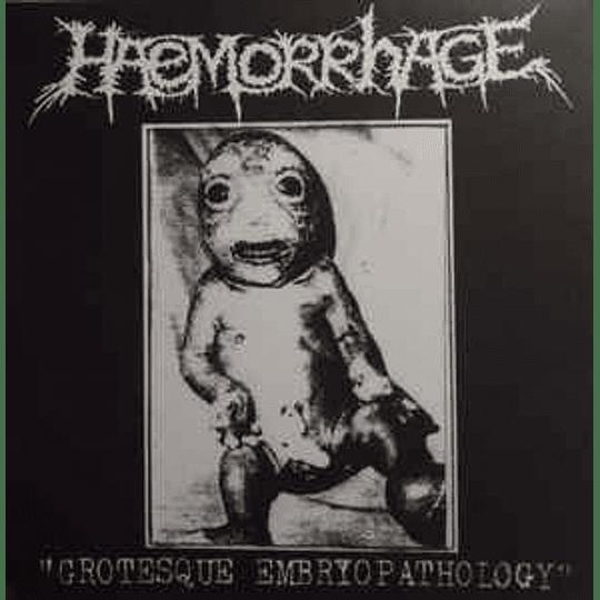 Haemorrhage – Grotesque Embryopathology CD
