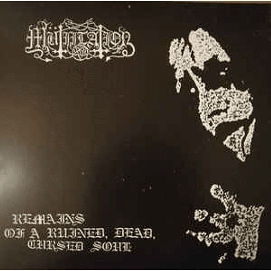 Mütiilation – Remains Of A Ruined, Dead, Cursed Soul DigCD