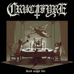 Crucifyre – Black Magic Fire CD