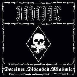 Revenge  – Deceiver.Diseased.Miasmic DGIMCD