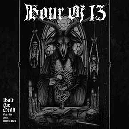 Hour Of 13 – Salt The Dead: The Rare And Unreleased 2 DIGCDS