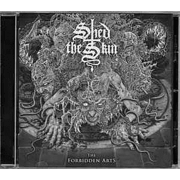 Shed The Skin – The Forbidden Arts CD