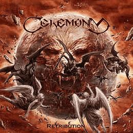 Ceremony  – Retribution CD