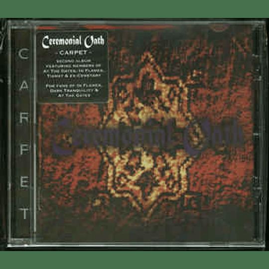 Ceremonial Oath – Carpet CD
