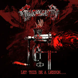 Crackwhore – Let This Be A Lesson... CD