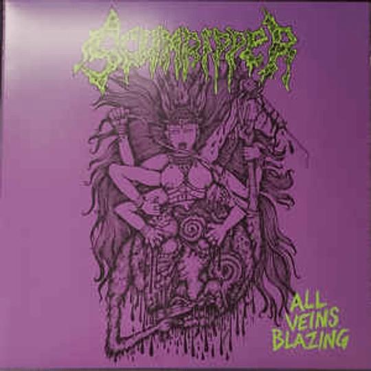 Scumripper – All Veins Blazing LP