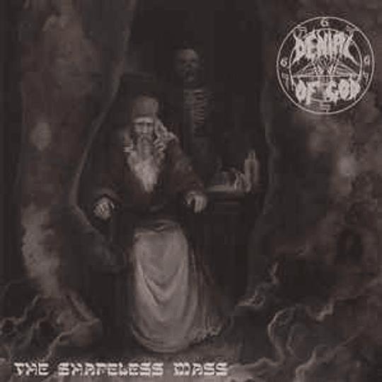 Denial Of God – The Shapeless Mass MLP