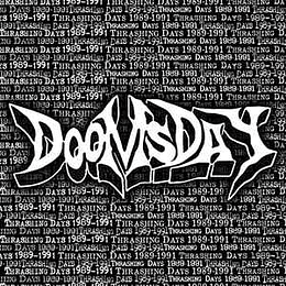 Doomsday  – 1989-1991 ... Thrashing Days CD