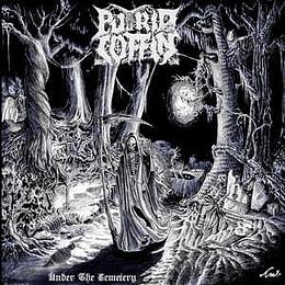 Putrid Coffin – Under the Cemetery CD