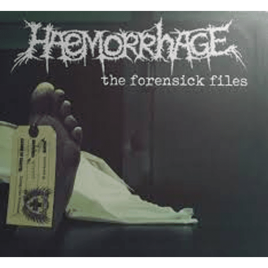 Haemorrhage – The Forensick Files CD