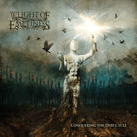 Weight of Emptiness – Conquering the Deep Cycle CDDIG