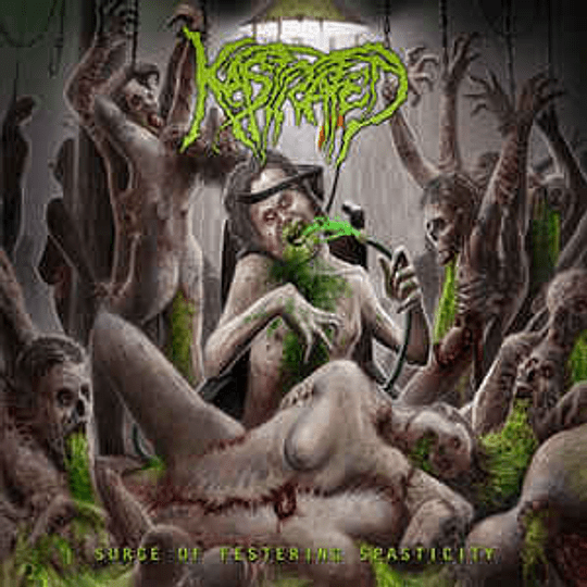 Kastrated – Surge Of Festering Spasticity CD