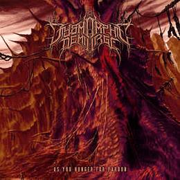 Dysmorphic Demiurge – As You Hunger For Pardon CD