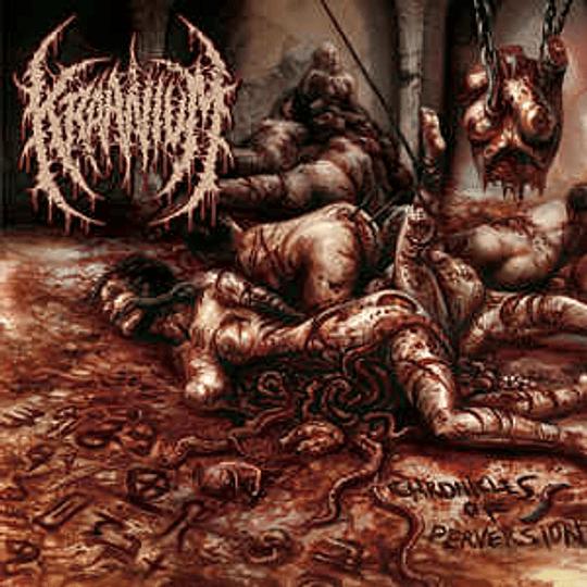 Kraanium – Chronicles Of Perversion CD