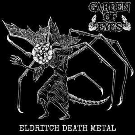 Garden Of Eyes – Eldritch Death Metal CD