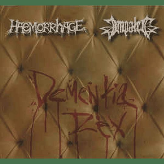 Haemorrhage / Impaled – Dementia Rex CDDig