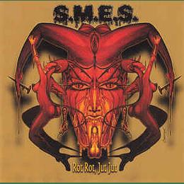 S.M.E.S. / E.F.R.O. – Rot Rot, Jut Jut / Piss Soaked Pussy And Ass CD