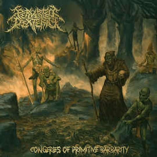 Perverted Dexterity – Congeries Of Primitive Barbarity CD