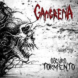 Gangrena  – Oscuro tormento CD