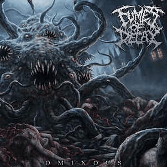 Fumes Of Decay – Ominous CD