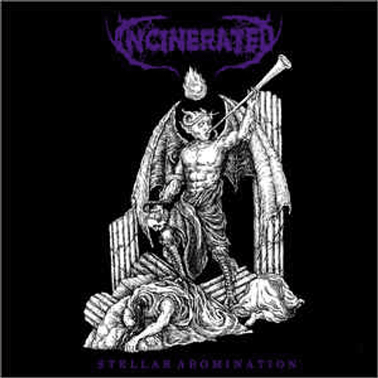 Incinerated  – Stellar Abomination CD