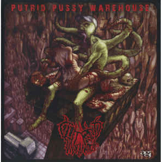 Clitoridus Invaginatus – Putrid Pussy Warehouse CD